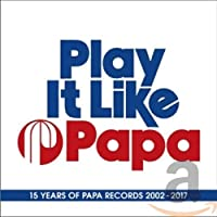 Play It Like Papa
