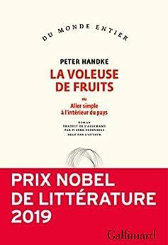 La voleuse de fruits (French Edition) di [Peter Handke, Pierre Deshusses]