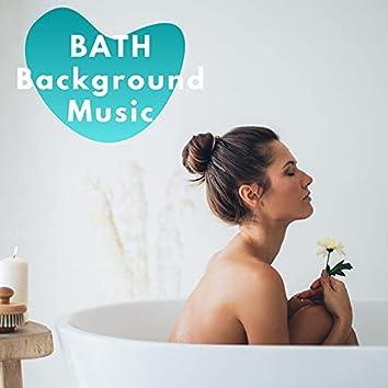 Bath Background Music