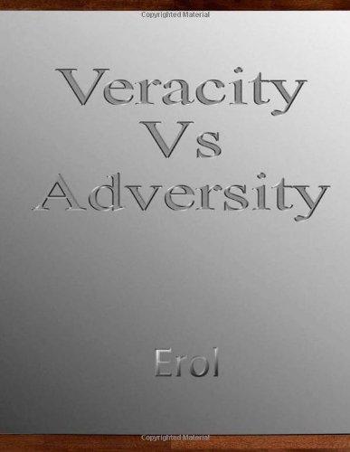 Veracity Vs Adversity (Volume 1)