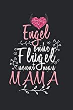 Engel ohne Fluegel nennt man Mama: Tagebuch, Notizbuch, Buch 100 linierte Seiten im Softcover fuer alles, was man sich notieren und nicht vergessen moechte