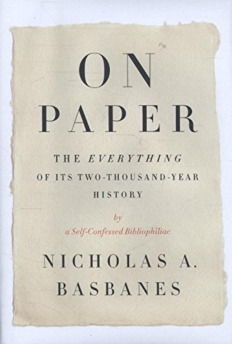 Image of On Paper: The Everything of Its Two-Thousand-Year History (ALA Notable Books for Adults)