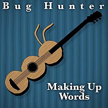Making Up Words - Acoustic
