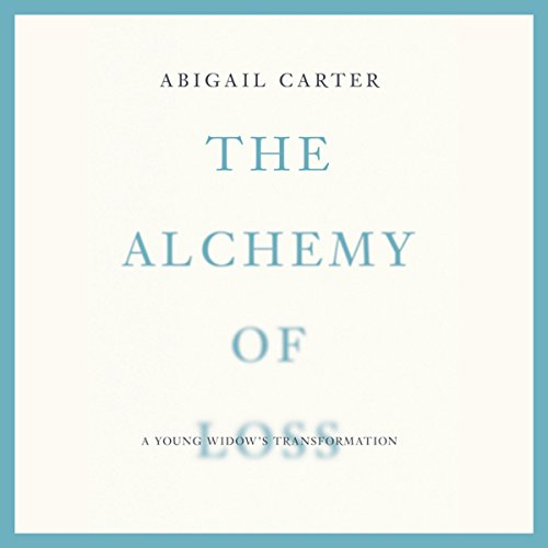 The Alchemy of Loss audiobook cover art