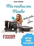 Mis recetas con Mambo