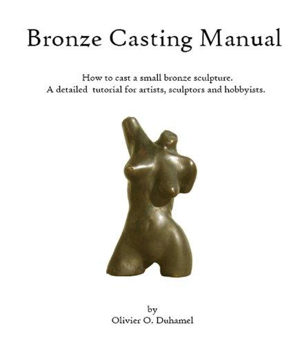 Bronze Casting Manual (English Edition)