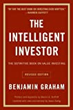 The Intelligent Investor - The Definitive Book on Value Investing. A Book of Practical Counsel (Revised Edition) (Collins Business Essentials) by Benjamin Graham Jason Zweig(2006-02-21) - HarperBusiness - 01/01/2003