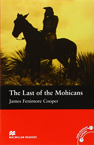 Macmillan Readers Last of the Mohicans The Beginner without CDの詳細を見る
