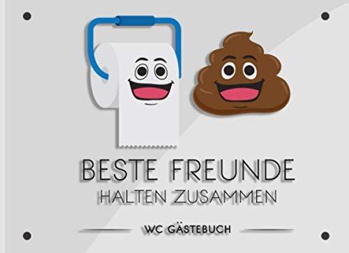 Beste Freunde halten zusammen WC Gästebuch: Witziges Klo Gästebuch für WC Besucher| Toilette geht...