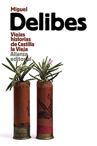 Viejas historias de Castilla la Vieja (El libro de bolsillo - Literatura)