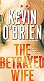 The Betrayed Wife (Family Secrets)