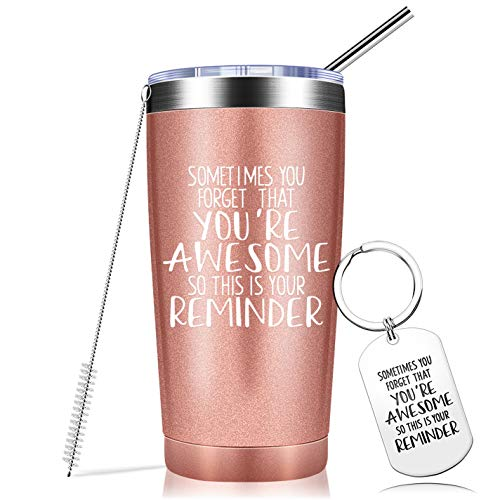 Sometimes You Forget That You are Awesome - Thank You Gifts, Funny Inspirational Birthday Graduation Gifts for Women, Men, Coworker, Friends - Vacuum Insulated Tumbler with Keychain Rose Gold 20oz