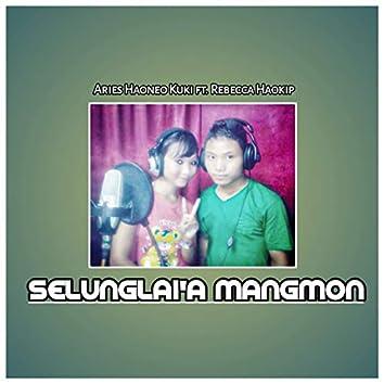 Selunglai'a Mangmon (feat. Rebecca Haokip)