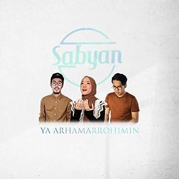 Ya Arhamarrohimin