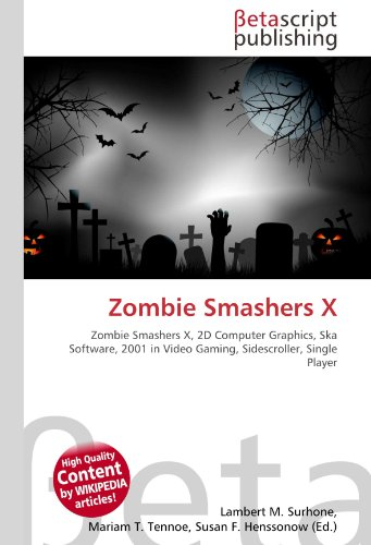 Zombie Smashers X: Zombie Smashers X, 2D Computer Graphics, Ska Software, 2001 in Video Gaming, Sidescroller, Single Player