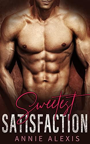 Sweetest Satisfaction: Alpha Male Curvy Woman Romance Box Set (English Edition)