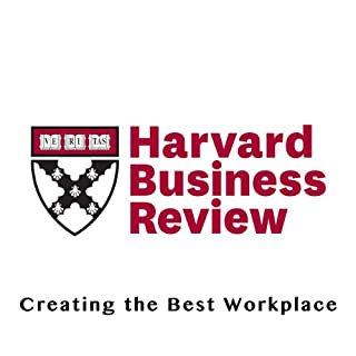 Creating the Best Workplace (Harvard Business Review) cover art