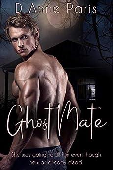 Ghost Mate by [D. Anne Paris]