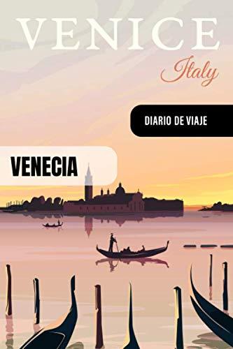 Venecia Diario de Viaje: Libro de Registro de Viajes - Cuaderno de Recuerdos de Actividades en Vacaciones para Escribir, Dibujar - Cuadrícula de Puntos, Bucket List, Dotted Notebook Journal A5
