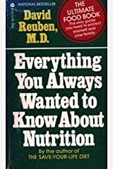 Everything You Always Wanted to Know About Nutrition Paperback