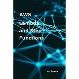AWS Lambda and Step Functions (English Edition)
