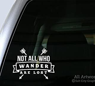 Salt City Graphics Not All Who Wander are Lost Decal - Car Window Decal (5 inches Wide, White)