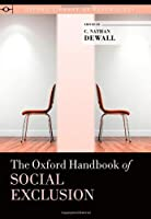 The Oxford Handbook of Social Exclusion (Oxford Library of Psychology)