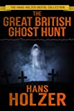 The Great British Ghost Hunt (English Edition)
