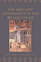 Law and New Governance in EU and the US (Essays in European Law)