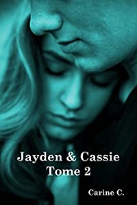 Jayden et Cassie tome 2
