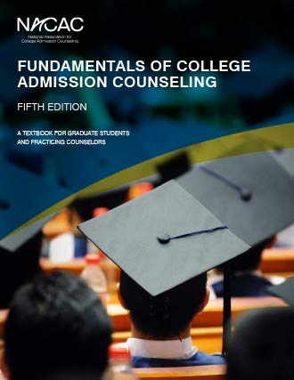 Fundamentals of College Admission Counseling 5th Edition (A Textbook for Graduate Students and Practicing Counselors)