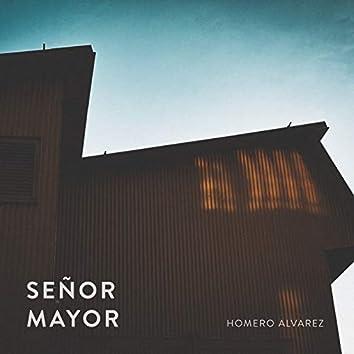 Señor Mayor