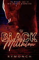 Black Millhion: (Collana Darklove)