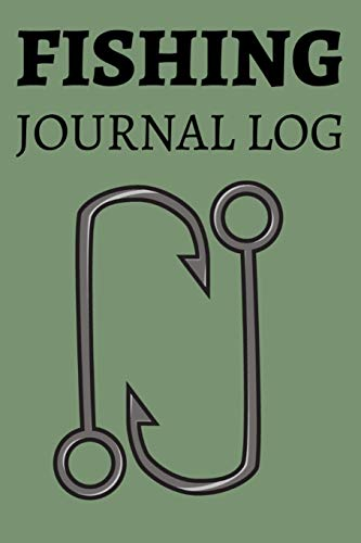 FISHING JOURNAL LOG: Fisherman's Notebook, Record GPS Fishing Location, Rig, Fish Species Caught, Size, Track Weather, Barometer, Air Temp, Water ... Phases, Wind Speed & Direction, Buddies, Time