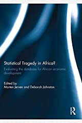 Statistical Tragedy in Africa?: Evaluating the Database for African Economic Development Kindle Edition