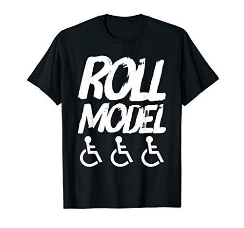 Roll Model Rollstuhlfahrer Shirt Lustiger Spruch