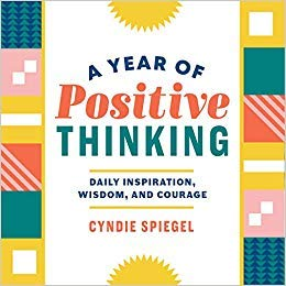 [1641522410] [9781641522410] A Year of Positive Thinking: Daily Inspiration, Wisdom, and Courage-Paperback