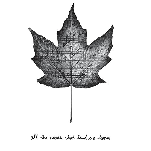 Cover of All The Roads That Lead Us Home