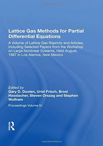 Lattice Gas Methods For Partial Differential Equations