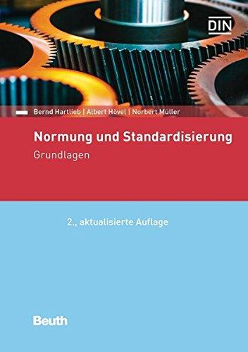 Normung und Standardisierung: Grundlagen (Beuth Praxis)