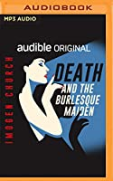 Death and the Burlesque Maiden
