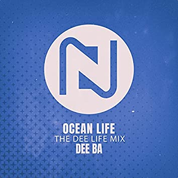 Ocean Life (The Dee Life Mix)