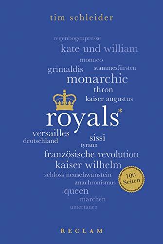 Royals. 100 Seiten (Reclam 100 Seiten)