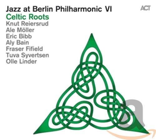 Jazz At Berlin Philharmonic VI: Celtic Roots