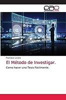 El Método de Investigar.