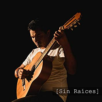 Sin Raices