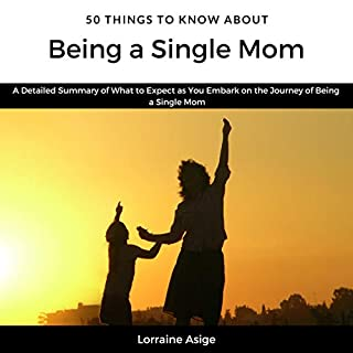 50 Things to Know About Being a Single Mom audiobook cover art