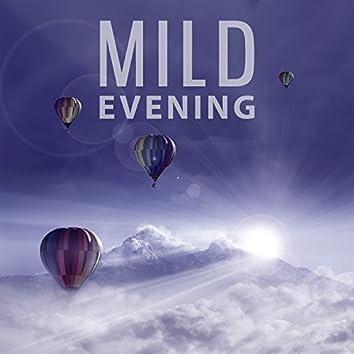 Mild Evening - How Wonderful, Bedtime, Charitable Sounds
