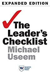 The Leader's Checklist, Expanded Edition: 15 Mission-Critical Principles (Expanded) (Expanded)