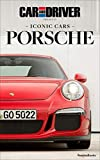 Iconic Cars: Porsche (Car and Driver Iconic Cars) (English Edition)
